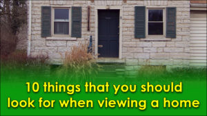 10 things that you should look for when viewing a home