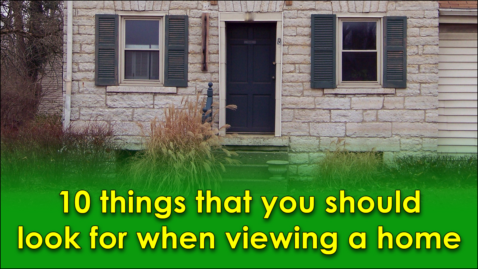 Read more about the article 10 things that you should look for when viewing a home