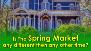 Is the Spring Market really any different?
