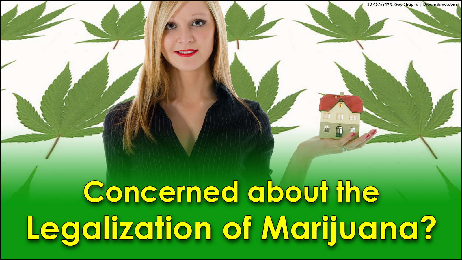 Concerned about the legalization of marijuana?