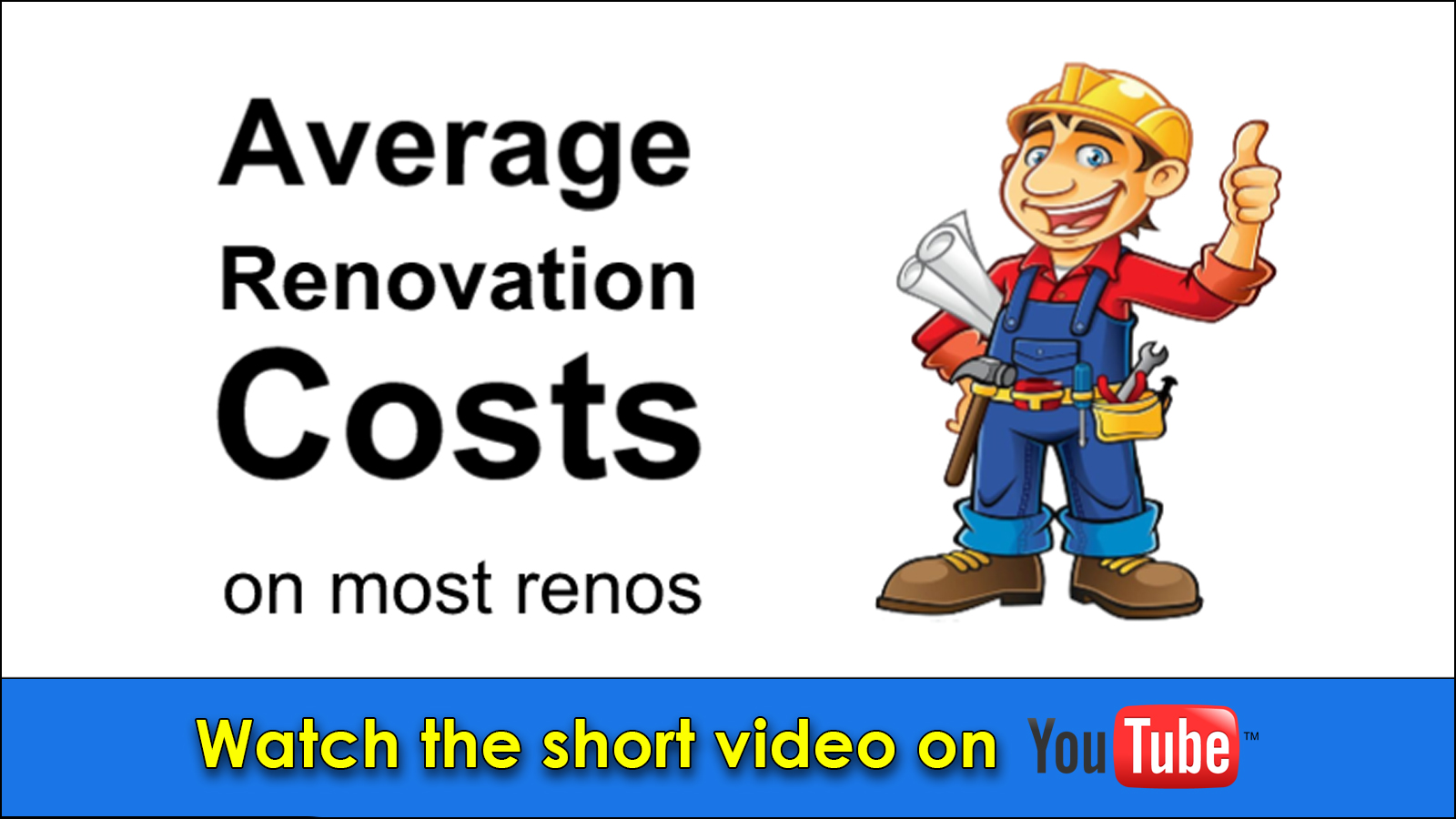 Average renovation costs on most renos